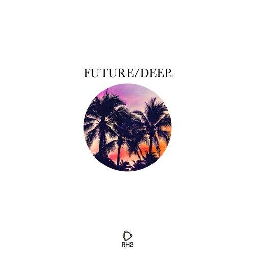 Future/Deep #9
