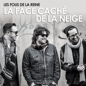 La face cachée de la neige - Radio Edit