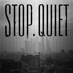 Stop.Quiet