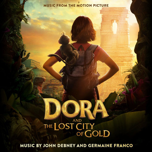 Dora and the Lost City of Gold (Music from the Motion Picture) (朵拉與失落的黃金城電影原聲帶)