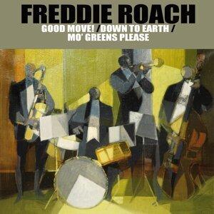 Freddie Roach: Good Move!/Down To Earth/Mo' Greens Please