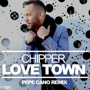 Love Town - Pepe Cano Remix