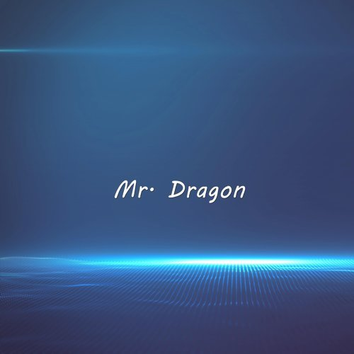 Mr. Dragon - Instrumental