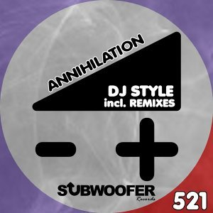 Annihilation - Incl. Remixes
