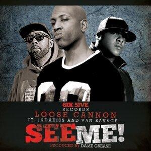 See Me (feat. Jadakiss & Van Savage)