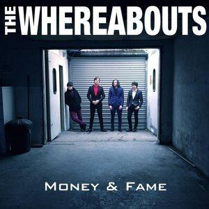 Money & Fame