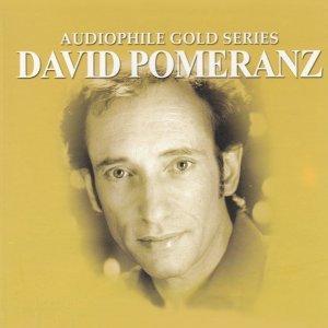 Audiophile Gold Series: David Pomeranz