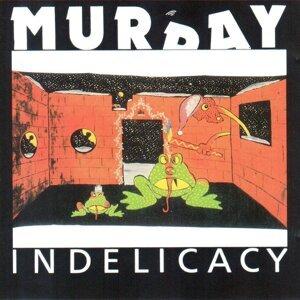 Indelicacy - Live