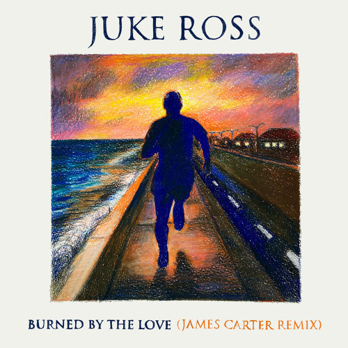 Burned By The Love - James Carter Remix