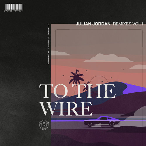 To The Wire - Remixes Vol. 1