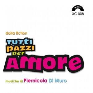 """Tutti pazzi per amore - Colonna sonora della serie tv """"Tutti pazzi per amore"""""""