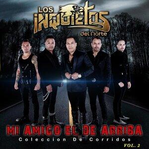 """Mi Amigo El De Arriba """"Coleccion De Corridos"""" Volumen 2"""