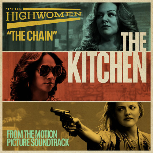 "The Chain - From the Motion Picture Soundtrack ""The Kitchen"""