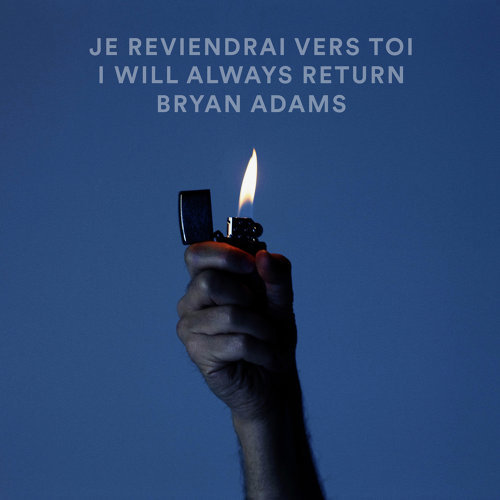 Je Reviendrai Vers Toi / I Will Always Return - Live