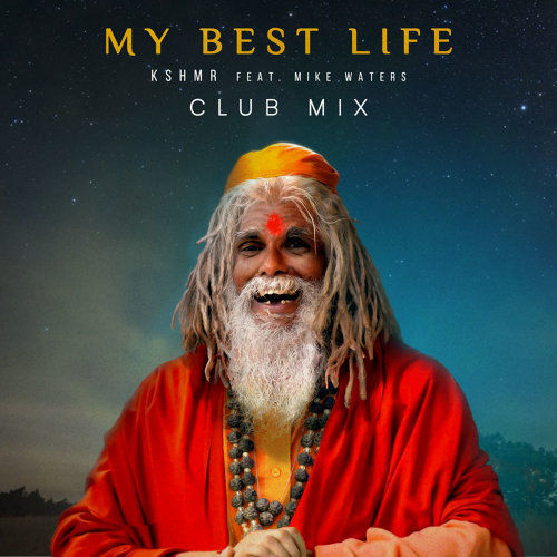 My Best Life (feat. Mike Waters) - Club Mix