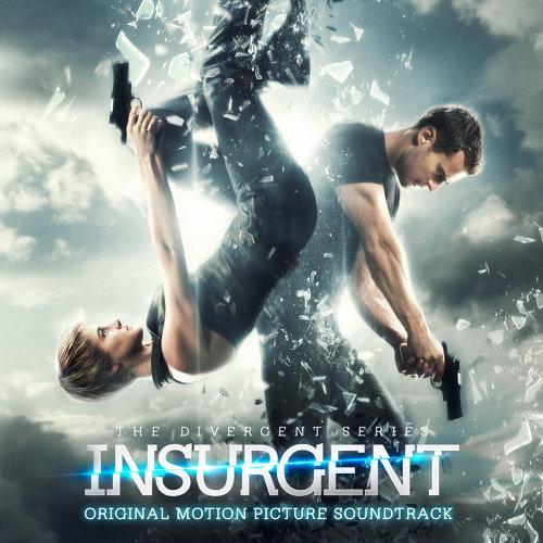Insurgent Original Motion Picture Soundtrack (分歧者2:叛亂者 電影原聲帶) - Original Motion Picture Soundtrack