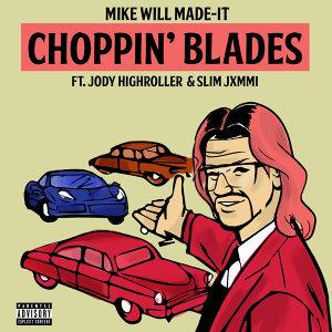 Choppin' Blades