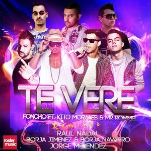 Te Veré [feat. Kito Morales & Mr. Rommel] (Remixes) - Remixes