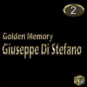 Giuseppe Di Stefano, Vol. 2 - Golden Memory