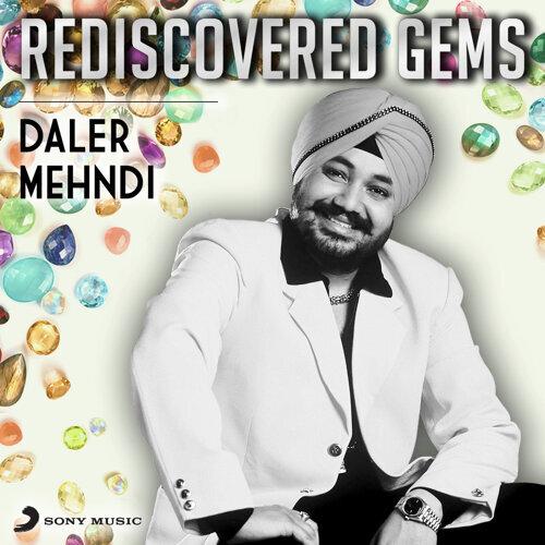 Rediscovered Gems: Daler Mehndi