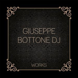 Giuseppe Bottone Dj Works