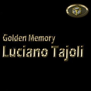 Luciano Tajoli - Golden Memory