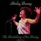 The Bewitching Miss Bassey