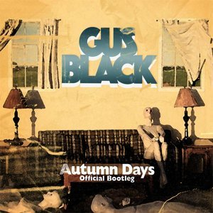 Autumn Days (Official Bootleg)