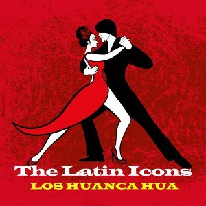 The Latin Icons: Los Huanca Hua