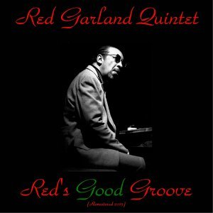 Red's Good Groove - Remastered 2015