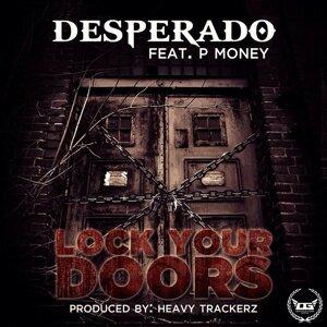 Lock Your Doors (feat. P Money)