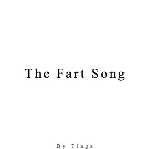 Tiagz - The Fart Song - KKBOX