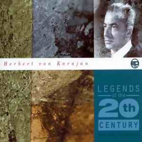 Legends Of The 20th Century: Herbert Von Karajan