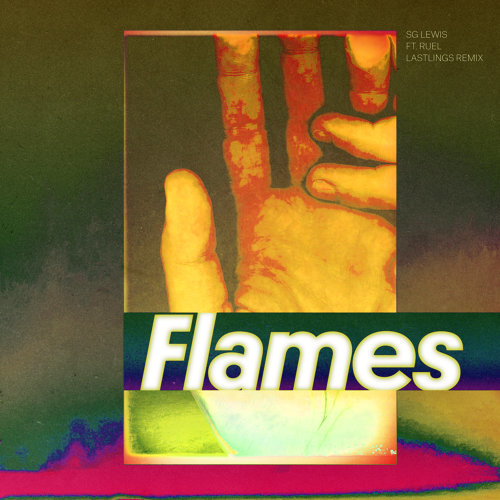 Flames - Lastlings Remix