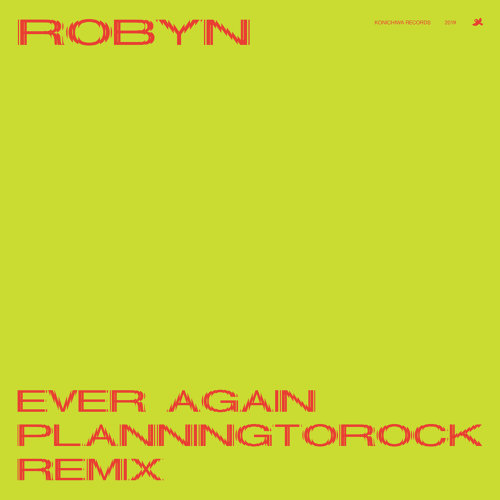 Ever Again - Planningtorock Remix
