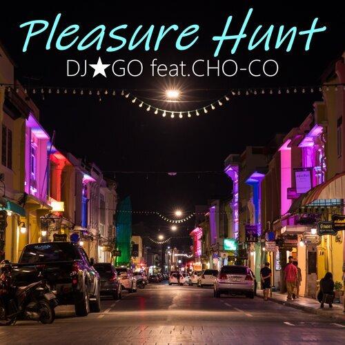 Pleasure Hunt feat.CHO-CO