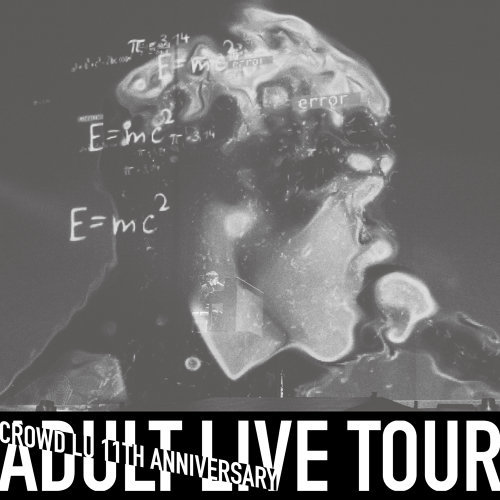 "卢广仲 11周年 大人中演唱会 LIVE (Crowd Lu 11th Anniversary ""ADULT"" LIVE TOUR)"