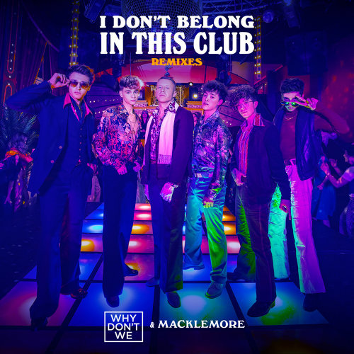 I Don't Belong In This Club - Remixes