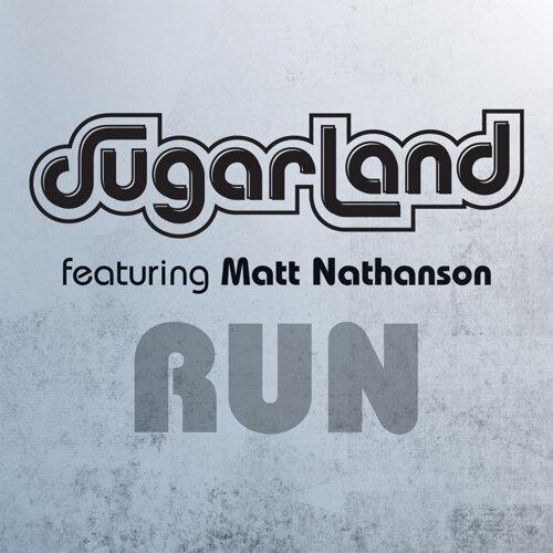 Run - Sugarland Version