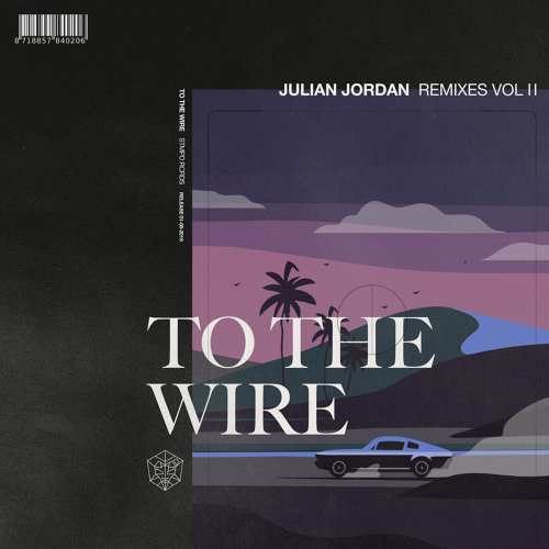 To The Wire - Remixes Vol. 2