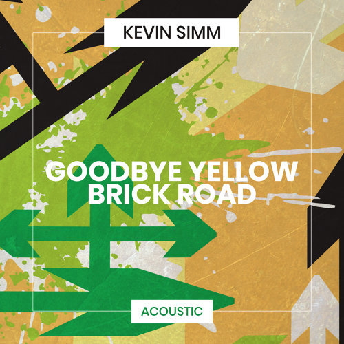 Goodbye Yellow Brick Road - Acoustic