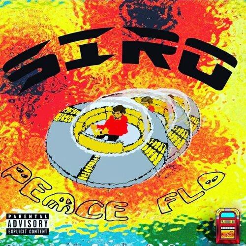 Peace Flo: A Mixtape by Siro