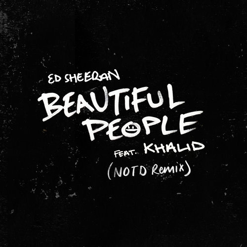 Beautiful People (feat. Khalid) - NOTD Remix
