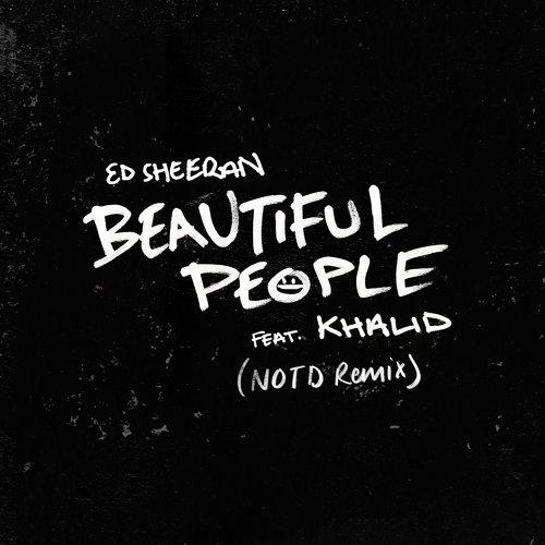 Beautiful People (feat. Khalid) - NOTD Remix