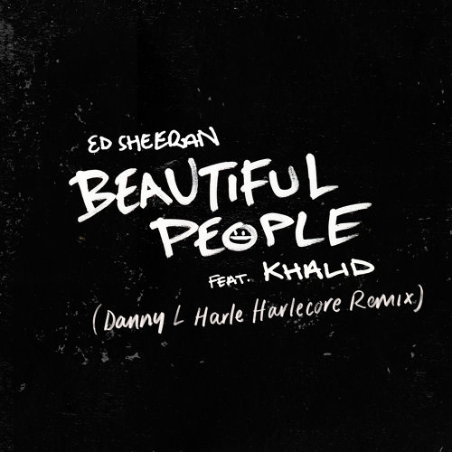 Beautiful People (feat. Khalid) - Danny L Harle Harlecore Remix