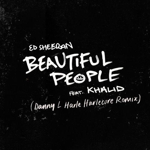 Beautiful People (feat. Khalid) - Danny L Harle Harlecore Remix