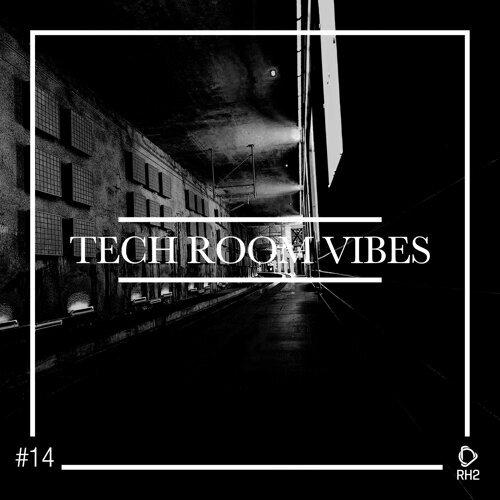 Tech Room Vibes, Vol. 14