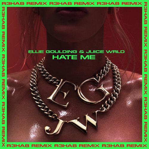 Hate Me - R3HAB Remix