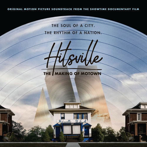 Hitsville: The Making Of Motown - Original Motion Picture Soundtrack