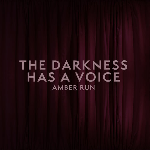 The Darkness Has a Voice